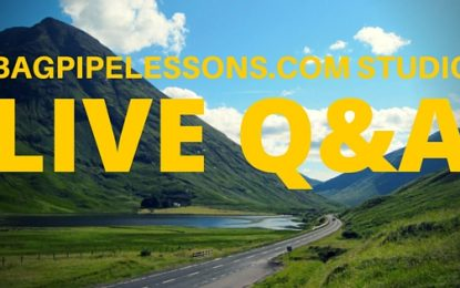 BagpipeLessons.com Studio Live Q&A
